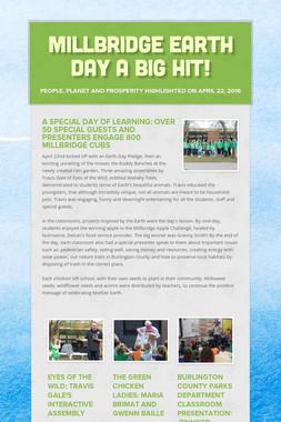 Millbridge Earth Day a BIG Hit!