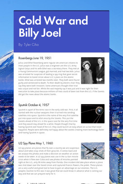 Cold War and Billy Joel