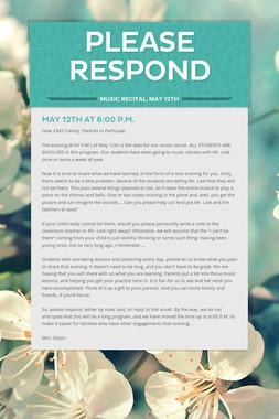 PLEASE RESPOND