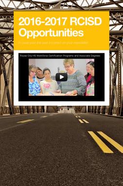 2016-2017 RCISD Opportunities