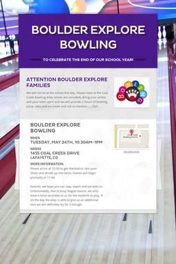 BOULDER EXPLORE BOWLING