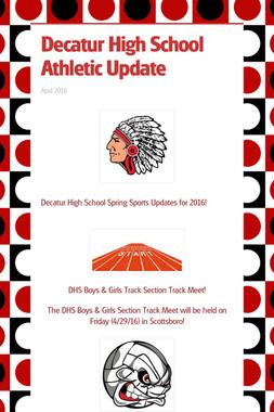 Decatur High School Athletic Update