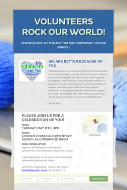 Volunteers Rock Our World!