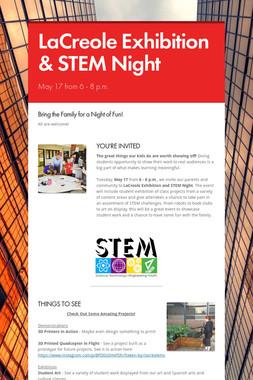 LaCreole Exhibition & STEM Night