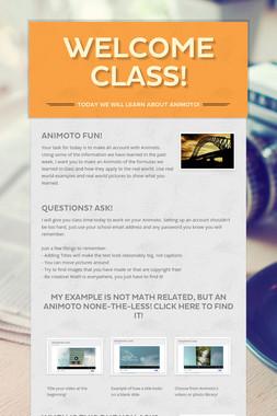Welcome Class!