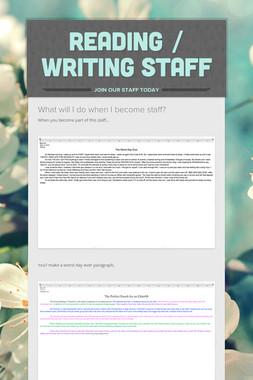 Reading / Writing Staff