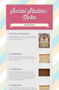 Social Studies/ Notes