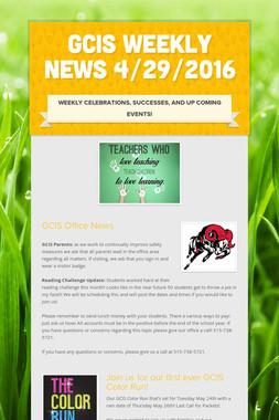 GCIS Weekly News 4/29/2016