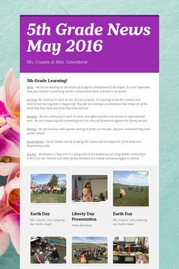 5th Grade News    May 2016