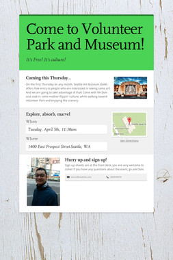 Come to Volunteer Park and Museum!