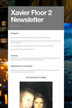 Xavier Floor 2 Newsletter