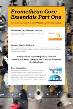 Promethean Core Essentials Part One