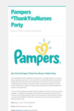 Pampers #ThankYouNurses Party