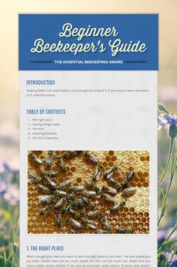 Beginner Beekeeper's Guide