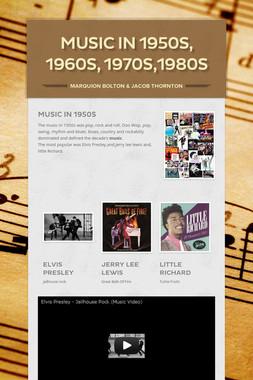 Music in 1950s, 1960s, 1970s,1980s