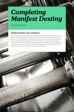 Completing Manifest Destiny