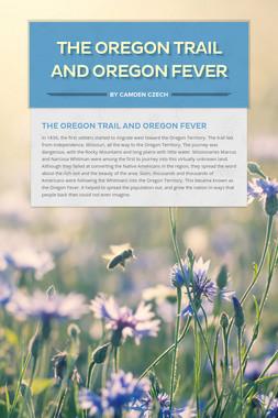 The Oregon Trail and Oregon Fever