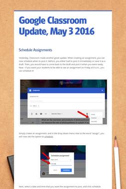 Google Classroom Update, May 3 2016