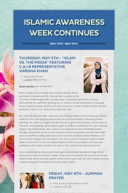Islamic Awareness Week Continues