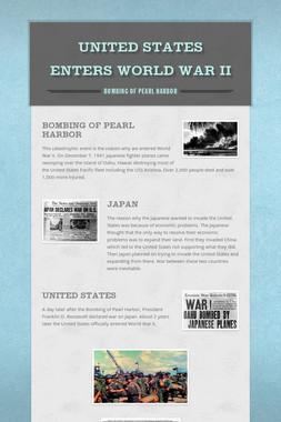 United States enters World War II