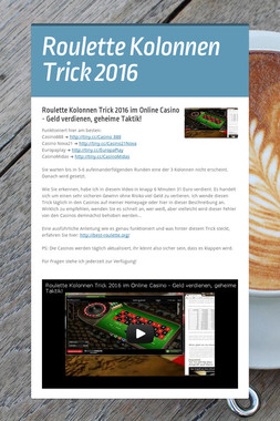 Roulette Kolonnen Trick 2016
