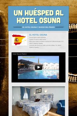 Un Huésped al Hotel Osuna