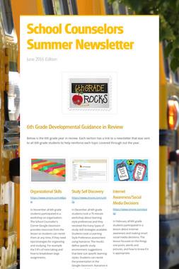 School Counselors Summer Newsletter