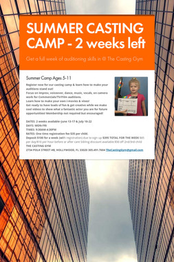 SUMMER CASTING CAMP - 2 weeks left