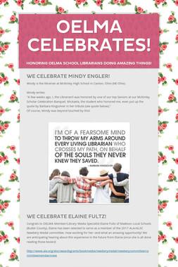 OELMA Celebrates!