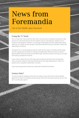 News from Foremandia