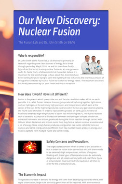 Our New Discovery: Nuclear Fusion