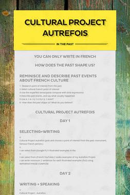 Cultural Project AUTREFOIS