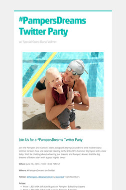 #PampersDreams Twitter Party