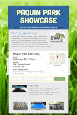 Paquin Park Showcase