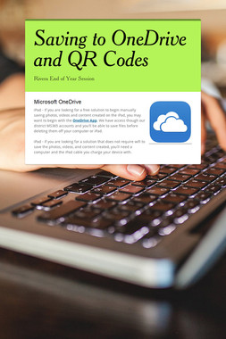 Saving to OneDrive and QR Codes