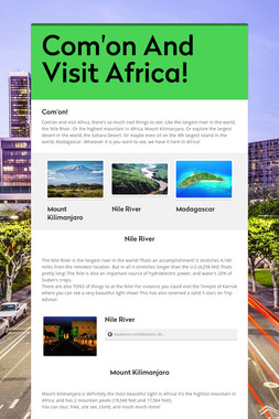 Com'on And Visit Africa!