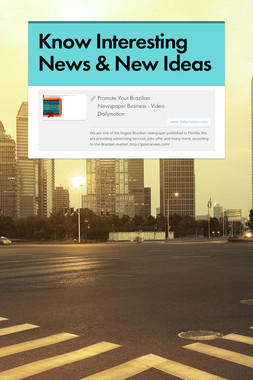 Know Interesting News & New Ideas