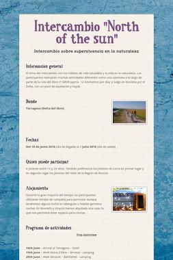 """Intercambio """"North of the sun"""""""