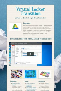 Virtual Locker Transition