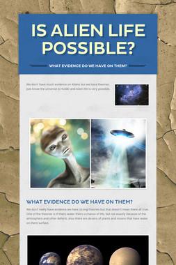 Is Alien Life Possible?