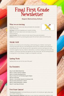 Final First Grade Newsletter