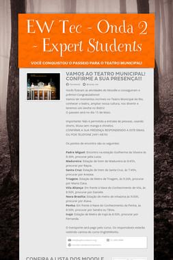 EW Tec - Onda 2 - Expert Students