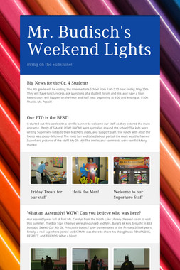 Mr. Budisch's Weekend Lights