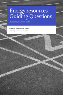 Energy resources Guiding Questions
