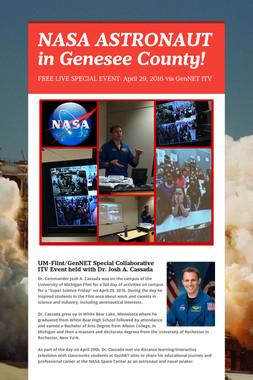 NASA ASTRONAUT in Genesee County!