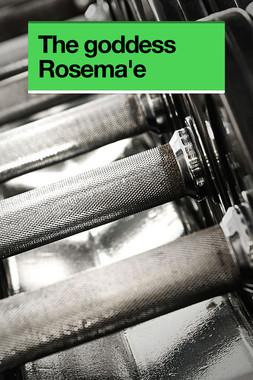 The goddess Rosema'e