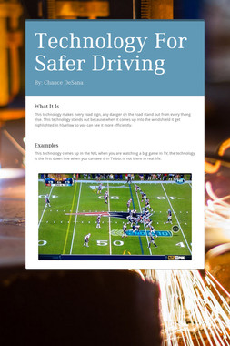 Technology For Safer Driving