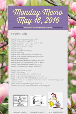 Monday Memo May 16, 2016