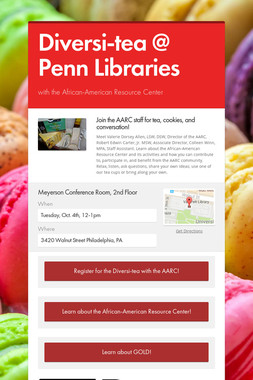 Diversi-tea @ Penn Libraries