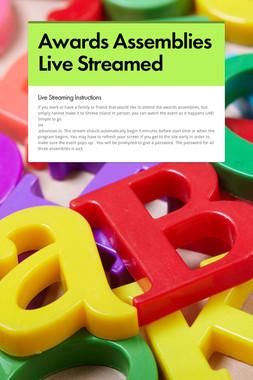 Awards Assemblies Live Streamed
